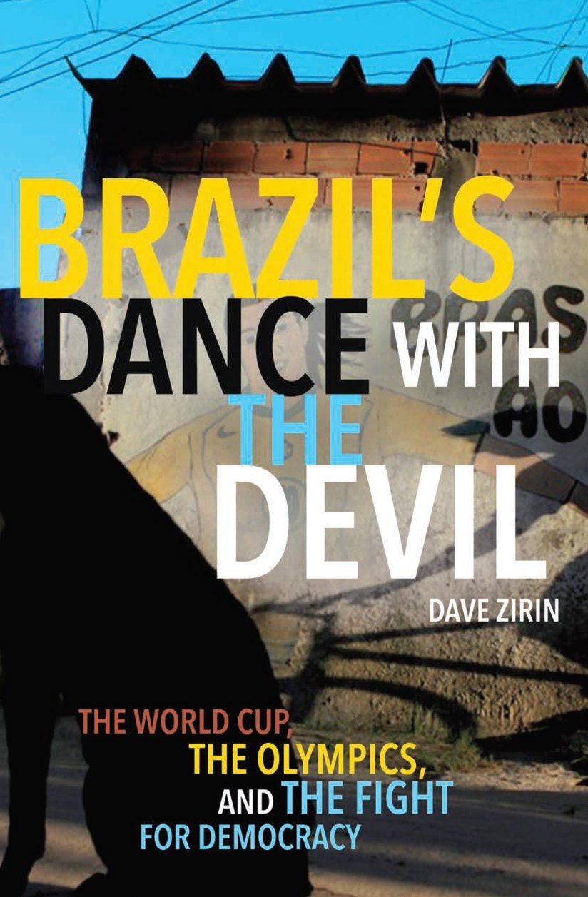 World cup all that i love page 2 brazils dance with the devil the world cup the olympics and the fight for democracy fandeluxe Gallery