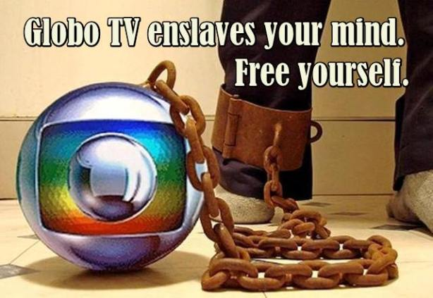 globo-enslaves-you